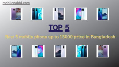 Best 5 mobile phone up to 15000 price in Bangladesh